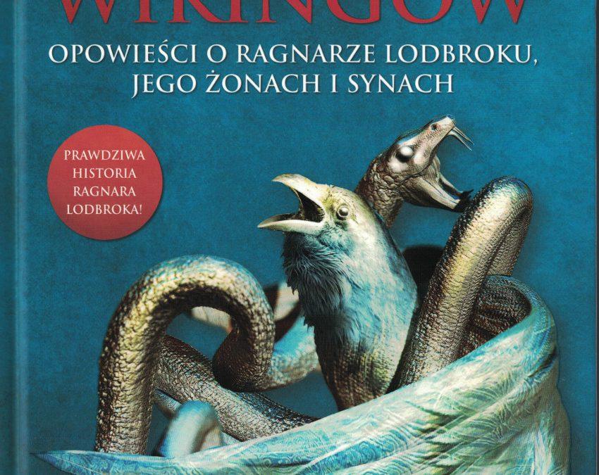Legenda Wikingów. Opowieści o Ragnarze Lodbroku – Artur Szrejter