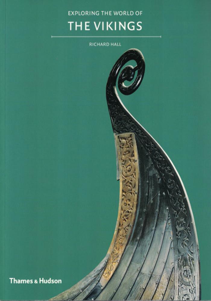 Exploring the World of the Vikings – Richard Hall